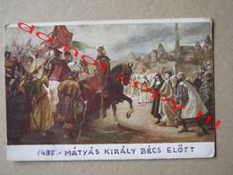 MÁTYÁS KIRÁLY BÉCS ELŐTT 1485. ( Traveled ) - Hungría
