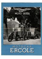 Moto Guzzi , Motocar Ercole Dépliant En 2 Volets Papier - Motorfietsen