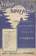 """""""Valse Savoyarde"""" Valse Tyrolienne Pour Accordéon - Musique De V. Marceau - Music & Instruments"""