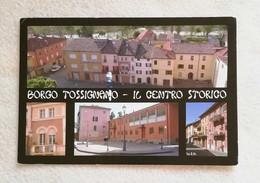 Cartolina Illustrata Borgo Tossignano - Il Centro Storico, Viaggiata Per Conselice 2011 - Italy
