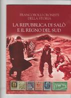 """Bolaffi """"Francobolli Cronisti Della Storia"""" LA REPUBBLICA DI SALO'"""" 55 Pagine Illustrate (senza Francobolli Applicati) - War 1939-45"""