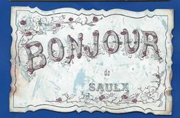 Bonjour De SAULX           écrite En 1910 - Altri Comuni