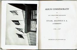 Album Commémoratif Du Cinquantième Anniversaire Des Etabl. Brepols S.A. à Turnhout Célébré Les 13 Et 14 Septembre 1947 - Otros