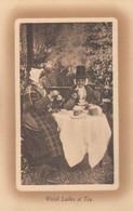 Welsh Ladies At Tea , WALES , 00-10s - Zonder Classificatie