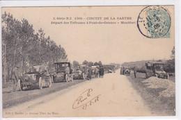 72 PONT De GENNES MONTFORT Circuit De La Sarthe Départ Des Tribunes ,voitures Année 1900 ,circulée En 1906 - France