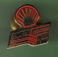 SHELL *** COMPLEXE DE BERRE *** A024 - Carburants
