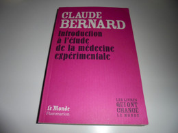 CLAUDE BERNARD/ INTRODUCTION A L'ETUDE DE LA MEDECIN EXPERIMENTALE/ TBE - Otros