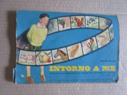 # INTORNO A ME - PER IL SECONDO CICLO - LIBRO SCUOLA VINTAGE - Kids
