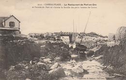 56 CARNAC   Le Restaurant De Port-en-Dro Et L'entrée Du Port Où S'abrite La Flotille Des Petits Bateaux De Carnac RARE - Carnac