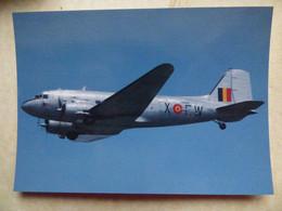 DC 3    FORCE AERIENNE BELGE   CWX      : ASSOCIATION FRANCE DC 3   F-AZTE - 1946-....: Era Moderna