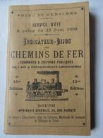 AIN- BOURG ET DÉPARTEMENTS VOISINS : INDICATEUR-BIJOU DES CHEMINS DE FER- 15 JUIN 1898- TRAMWAYS, VOITURES PUBLIQUES- - World