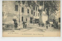 DRAGUIGNAN - Place De L'Observance - Draguignan