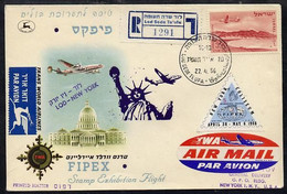 8979 Israel 1956 Special TWA Reg Flight Cover To New York For Fipex Stamp Exhibition Bearing Air Stamp & Exhibition Labe - Vliegtuigen