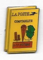 Pin's  Ville, LA  POSTE  COMPTABILITE, S C P  POITIERS  ( 86 ) - Post
