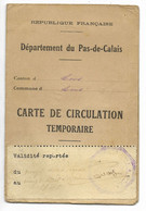 62-LENS-CARTE DE CIRCULATION TEMPORAIRE Conduite Voiture...1939 - Historische Documenten