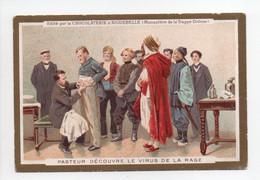 - CHROMO CHOCOLAT D'AIGUEBELLE - PASTEUR DÉCOUVRE LE VIRUS DE LA RAGE - - Aiguebelle