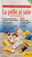 LA PELLE AL SOLE - Medecine, Biology, Chemistry