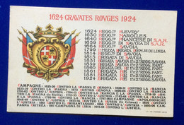 "CARTOLINA MILITARE - 1624 GRAVATES ROUGES 1924  "" BRIGATA RE "" 1 E 2 REGG. SAVOIA - Patriottiche"