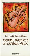 SESSO SALUTE E LUNGA VITA - Salute E Bellezza