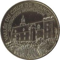 2018 MDP285 - MONTLUCON - Vallée Du Coeur De France 1 (Destination Montluçon) / MONNAIE DE PARIS 2018 - 2018