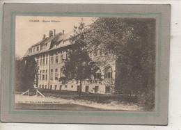 CPA - (68) COLMAR - Mots Clés: Hôpital Auxiliaire, Complémentaire, Militaire, Temporaire - 14/ 18 - Colmar