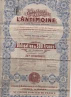 Cie Française  L'ANTIMOINE & Des Produits Miniers - 1907- 1 Obligation De 500 Frs Et 1 Part Bénéficiaire -+ Coupons - Mines