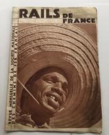 Revue RAILS DE FRANCE - 62 - Fevrier 1938 - Books, Magazines, Comics