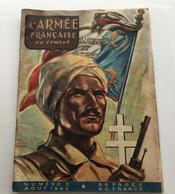 Revue L'ARMEE FRANÇAISE AU COMBAT - 3 - Aout 1945 - Books, Magazines, Comics