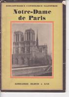 """C 8/ """"Notre Dame De Paris""""  (Format 16 X 22/ 55 Pgs) - Religion"""
