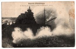 Cpa Biarritz Pittoresque Au Rocher De La Vierge La Mer En Courroux Circulee En 1909 - Biarritz