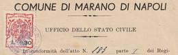 Marano Di Napoli. 1943. Marca Municipale Diritti Di Stato Civile L. 0,30, Su Certificato Di Morte - Italie