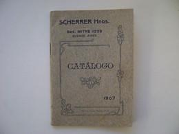 "ARGENTINA - SMALL CATALOG ""SCHERRER Hnos"" Bme MITER 1239 IN BUENOS AIRES IN 1907 IN THE STATE - Otros"