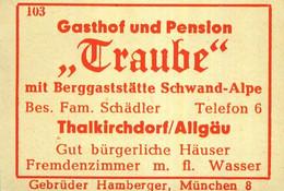 """1 Altes Gasthausetikett, Gasthof Und Pension """"Traube"""", Bes. Fam. Schädler, Thalkirchdorf/Allgäu #1014 - Matchbox Labels"""