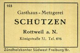 1 Altes Gasthausetikett, Gasthaus – Metzgerei Schützen, Rottweil A. N., Königstraße 32 #1015 - Matchbox Labels