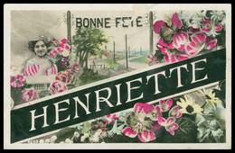 Cp Glacée - Bonne Fête - HENRIETTE - Montage - Femme - Fleurs - Edit. P.C. - Firstnames