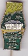 SLOVENIA  - PIN  --    DOM Dr. KLEMENTA JUGA  V LEPENI--  CLIMBING SOCIETY, MOUNTAINEERING, ALPINISM - Alpinisme, Beklimming