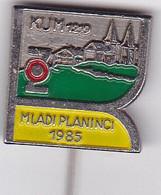 SLOVENIA  --  PIN  --   KUM  --  MLADI PLANINCI   --  CLIMBING SOCIETY, MOUNTAINEERING, ALPINISM - Alpinisme, Beklimming