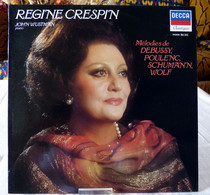 Regine Crespin : Mélodies De Debussy / Poulenc / Schumann / Wolf - Opera / Operette