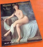 Miroir De L' Histoire   La Douceur De Vivre (Juin 1970)   N° 246 142 Pages (245x170)mm - History