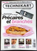 Journal Revue TECHNIKART N° 25 Septembre 1998 New York Dope à Domicile - Société De Demain: Précaire Et Branchés* - Books, Magazines, Comics