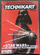 """Journal Revue TECHNIKART N° 31 Avril 1999 """"Star  Wars"""" Revient - """"Capital"""" à La Télé - Pirates Du Net: La Menace Fantôme - Books, Magazines, Comics"""
