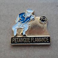 PINS PETANQUE FLAMANDE - Bocce