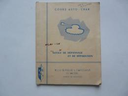 COURS AUTO-CHAR - NOTICE DE DEPANNAGE ET DE REPARATION (BOURGES) 1964 - Do-it-yourself / Technical
