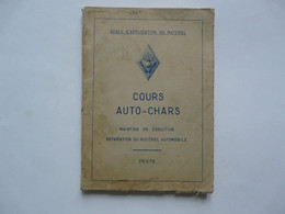 COURS AUTO-CHAR  - MAINTIEN EN CONDITION - REPARATION DU MATERIEL AUTOMOBILE 1957 - Do-it-yourself / Technical