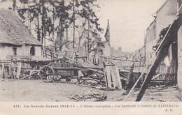 ALSACE RECONQUISE ,UNE BARRICADE A L'ENTREE DE STEINBACH REF 67572 - Guerre 1914-18