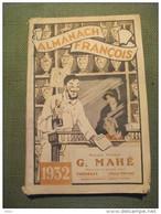 Almanach  François 1932 Pharmacie Mahé Thénezay 79 Deux Sèvres Publicité - Otros