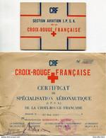 PEU COMMUN ! 2 CERTIFICATS 1946 CROIX ROUGE IPSA INFIRMIERE PILOTE SPECIALISATION AERONAUTIQUE  AVIATION MILITARIA - Rotes Kreuz