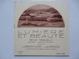 LUMIERE ET BEAUTE - REVUE MENSUELLE : Laboratoires LAURENCON 1933 - Books, Magazines, Comics
