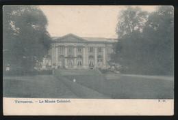 TERVUREN  LE MUSEE COLONIAL - Tervuren