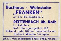 """1 Altes Gasthausetikett, Rasthaus – Weinstube """"Franken"""", L. Knäblein, Röttenbach üb. Roth #1017 - Matchbox Labels"""